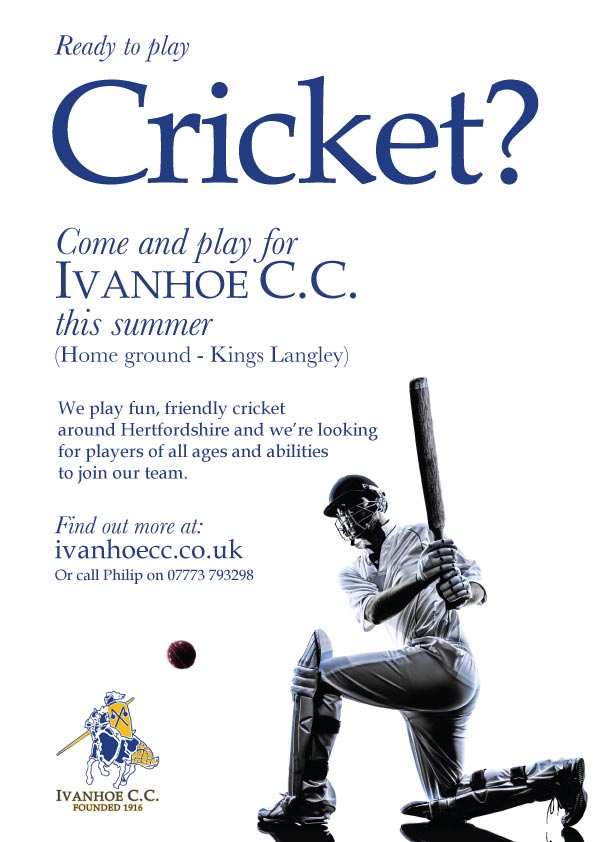 Play cricket for Ivanhoe CC in Kings Langley